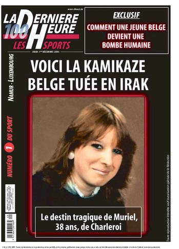 Muriel Degauque - &quot;Here's the Kamikaze Belgian woman killed in Iraq&quot; <font size=-2>(Source: <i>La Dernière Heure</i>)</font>