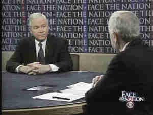 Robert Gates (Secretary of Defense) interviewed by Bob Schieffer on <i>Face the Nation</i> <font size=-2>(Source: CBS)</font>