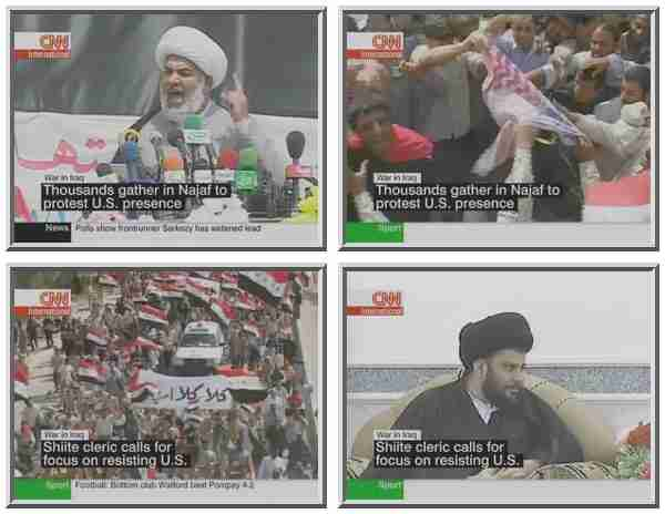 Fiery speakers roused huge Shi'ite mobs to scream &quot;No to America,&quot; and burn American flags in Najaf on Monday. Moqtada al-Sadr (shown lower right) was nowhere to be seen. <font size=-2>(Source: CNN)</font>