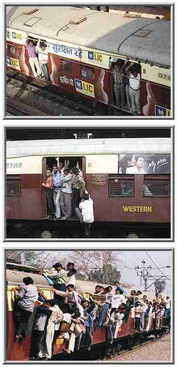 About 13 people are accidentally killed every day Mumbai (Bombay), thanks to overcrowding on the railways. <font size=-2>(Source: WSJ)</font>