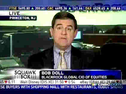 Bob Doll, BlackRock Inc. global CIO of equities <font face=Arial size=-2>(Source: CNBC)</font>
