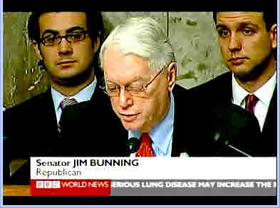 Sen Jim Bunning, (R) Kentucky