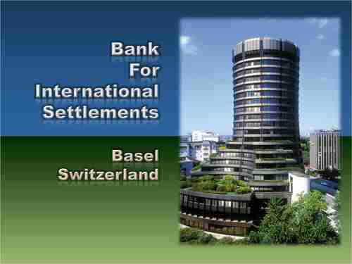 Bank of International Settlements, Basel, Switzerland