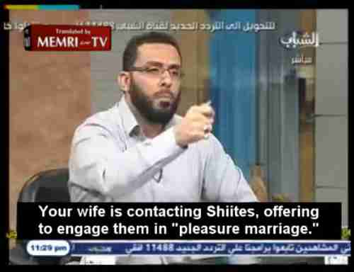 """Your wife is contacting Shi'ites, offering to engage them in 'pleasure marriage.'"""