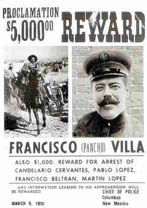 Wanted poster for Pancho Villa - March 9, 1916.  He was wanted in Columbus, New Mexico, for killing American citizens in Mexico